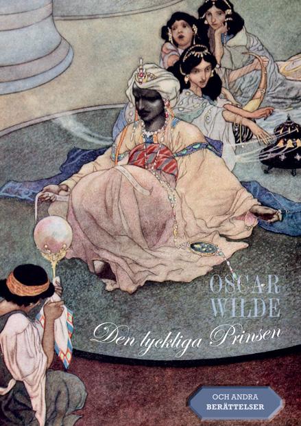 Den lyckliga Prinsen : och andra berättelser av Oscar Wilde